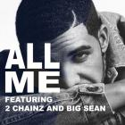 Drake - All Me (Feat. 2 Chainz & Big Sean) (CDS)