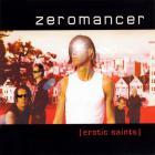 Zeromancer - Erotic Saints (CDS)