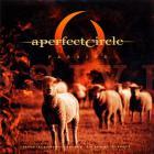 A Perfect Circle - Passive (CDS)