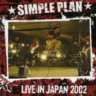Simple Plan - Live In Japan 2002