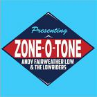 Zone-O-Tone (With The Lowriders)