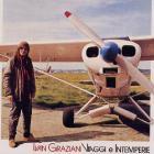 Ivan Graziani - Viaggi E Intemperie (Vinyl)
