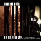Dr. Dre - Natural Born Killaz (VLS) (With Ice Cube)