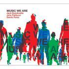 Jack DeJohnette - Music We Are
