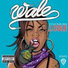 Wale - Bad Girls Club (Feat. J. Cole) (CDS)