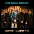 Light On My Feet, Ready To Fly