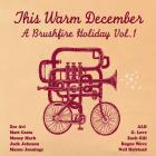 Jack Johnson - This Warm December: Brushfire Holiday's, Vol. 1
