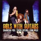 Samantha Fish - Girls With Guitars (With Cassie Taylor & Dani Wilde)
