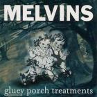 Melvins - Gluey Porch Treatments (Remastered 1999)