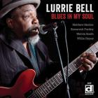 Lurrie Bell - Blues In My Soul