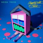 Neon Trees - Sleeping With A Friend (CDS)