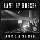 Band Of Horses - Acoustic at the Ryman