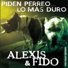 Alexis & Fido - Piden Perreo... Lo Mas Duro (Fan Pack Edition)
