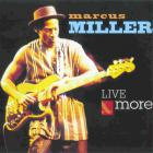 Marcus Miller - Marcus Mille: Live & More