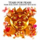 Tears for Fears - Greatest Hits (Reissued 2005) CD1