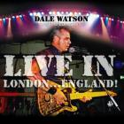 Dale Watson - Live In London... England!