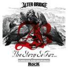 Alter Bridge - The Story So Far...
