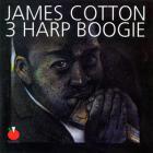 James Cotton - 3 Harp Boogie (1963 - 1967)