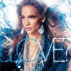 Jennifer Lopez - Love? (Deluxe Edition)