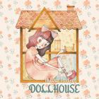 Melanie Martinez - Dollhouse (CDS)