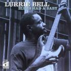 Lurrie Bell - The Blues Had A Baby