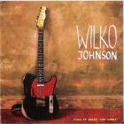 wilko Johnson - Call It What You Want