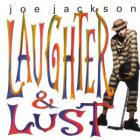 Joe Jackson - Laughter & Lust