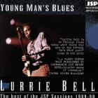 Lurrie Bell - Young Man's Blues: The Best Of The Jsp Sessions 1989-90
