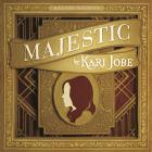 Kari Jobe - Majestic (Deluxe Edition) (Live)