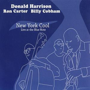 New York Cool (Live At The Blue Note) (With Ron Carter & Billy Cobham)