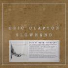Eric Clapton - Slowhand (35th Anniversary Deluxe Edition) CD3