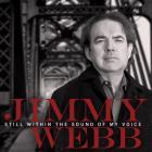 Jimmy Webb - Still Within The Sound Of My Voice