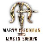 Marty Friedman - Exhibit A Live In Europe