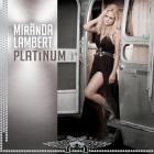 Miranda Lambert - Platinum
