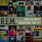 R.E.M. - Complete Warner Bros. Rarities 1988-2011