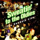 The Vandals - Sweatin' To The Oldies