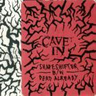 Shapeshifter & Dead Already (CDS)