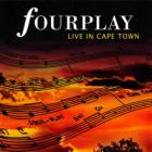 Fourplay - Live In Capetown