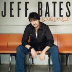 Jeff Bates - Good People