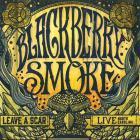 Blackberry Smoke - Leave A Scar Live: Norh Carolina CD2