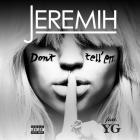 Jeremih - Don't Tell 'em (CDS)
