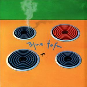 Blue Tofu (With Andrea Mathews)