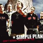 Simple Plan - Don't Wanna Think About You (CDS)