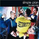 Simple Plan - I'm Just A Kid (EP)