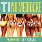 T.I. - No Mediocre (CDS)