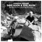 Dave Alvin & Phil Alvin - Common Ground