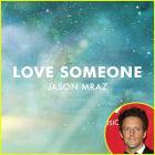 Jason Mraz - Love Someone (CDS)