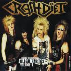 Crashdiet - Illegal Rarities Volume 1