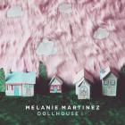 Melanie Martinez - Dollhouse (EP)