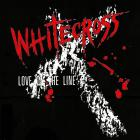Whitecross - Love On The Line (EP)